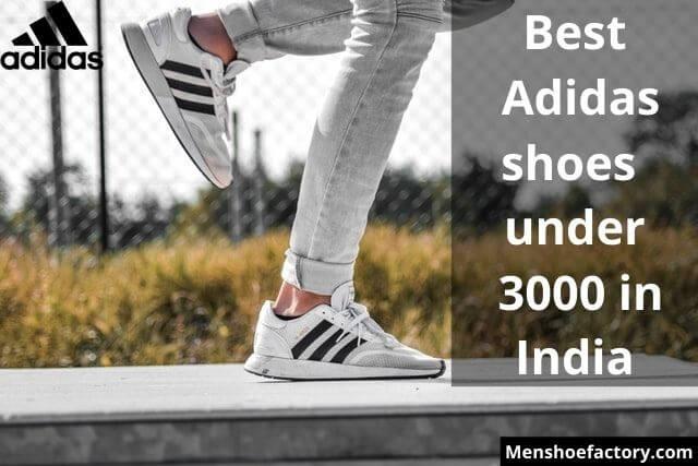 best adidas shoes under 3000
