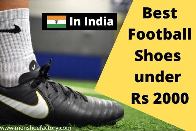 best football shoes under 2000