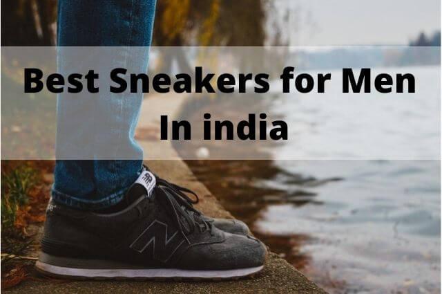 best sneakers for men in india