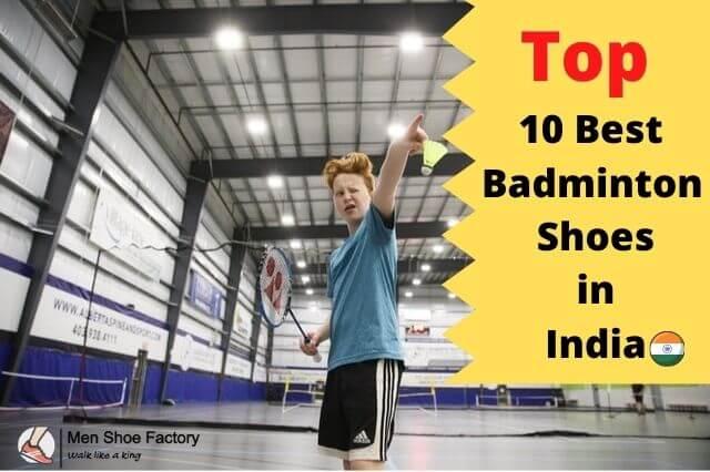 best badminton shoes in India