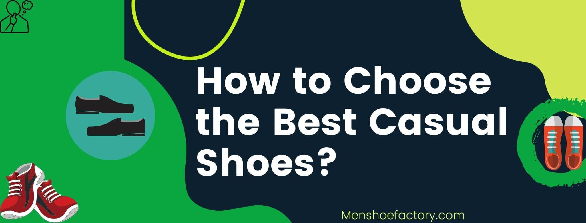 How to Choose the Best Casual Shoes for Men