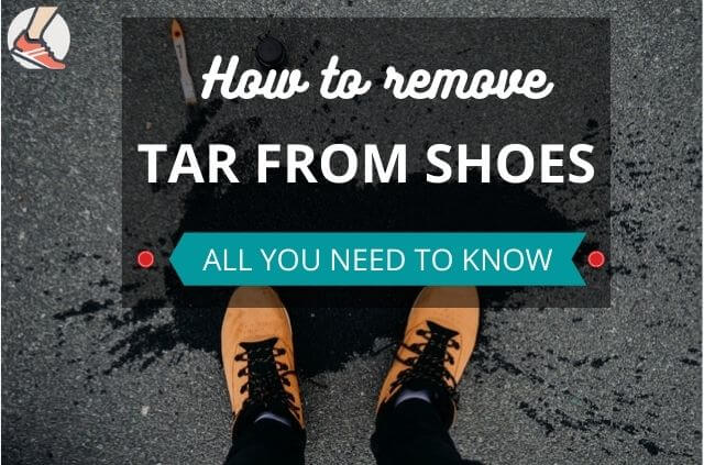 how to remove tar from shoes