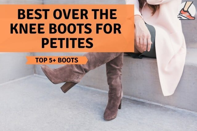 Best over the knee boots for petites