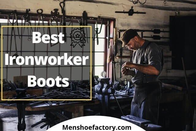 best ironworker boots
